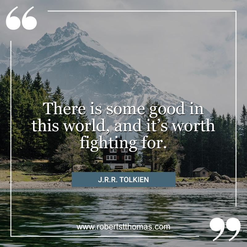 Robert St Thomas- JRR Tolkien quote